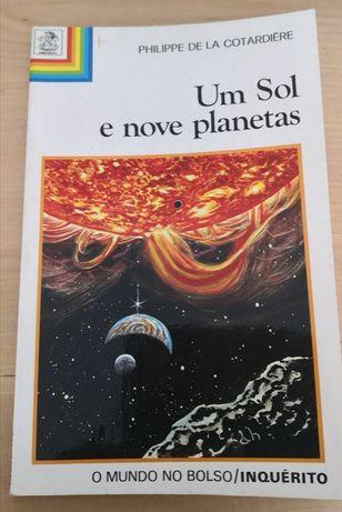 Um Sol e Nove Planetas