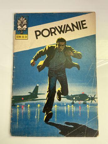 Kapitan Żbik - Porwanie - wyd. II - 1974 rok