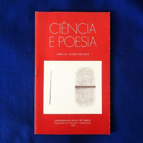 CIÊNCIA E POESIA - Maria de Lourdes Belchior
