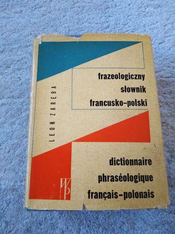 Słownik francusko -polski FRAZEOLOGICZNY