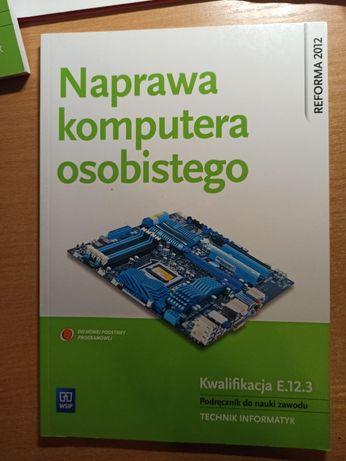 Naprawa komputera osobistego WSiP podręcznik E.12 technik informatyk