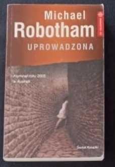 Michael Robotham – Uprowadzona