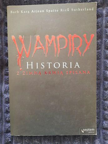 """""""Wampiry - historia z zimną krwią spisana"""""""