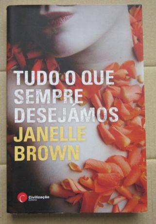 Janelle Brown - Tudo o que Sempre Desejámos