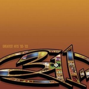 311 Greatest Hits '93–'03