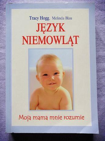 Język niemowląt Tracy Hogg Moja mama mnie rozumie