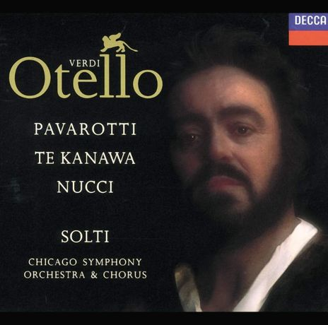 Verdi: Otello, Chicago Symphony Orchestra and Chorus, Sir Georg Solti