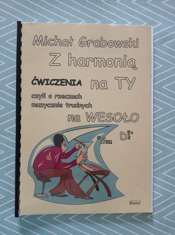 Z harmonią na TY ćwiczenia Michał Grabowski