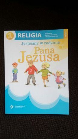Religia klasa 1 podręcznik - Jesteśmy w rodzinie Pana Jezusa