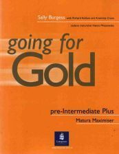 Going for gold pre-intermediate plus matura maximiser