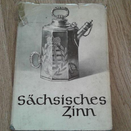 Wyroby z cyny - zabytkowe saksońskie naczynia album po niemiecku