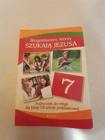 """Podręcznik do religii klasa 7 """"Błogosławieni, którzy szukają Jezusa"""""""