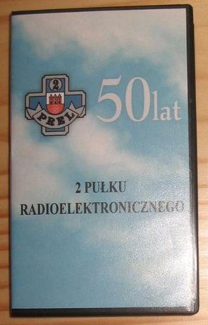 Kaseta video: 50 lat 2 pułku radioelektronicznego