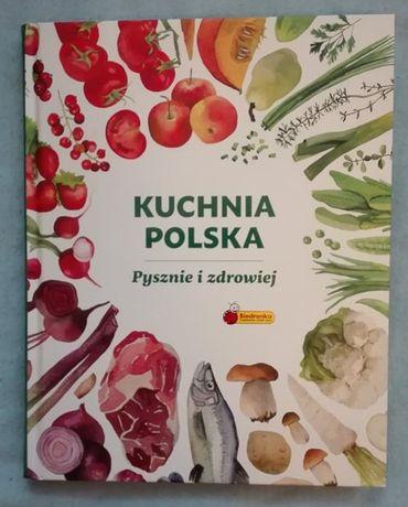 Kuchnia Polska Pyszniej i zdrowiej