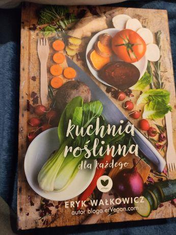 Kuchnia roslina dla kazdego E. Walkowicz