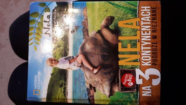 """Książka dla dzieci ,, Nela na 3 kontynentach podróże w nieznane"""""""