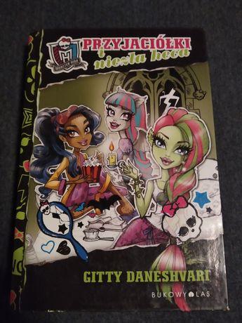 """Monster High książka dla nastolatek """"przyjaciółki niezła heca"""""""