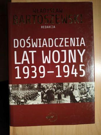 Doświadczenia lat wojny Wł. Bartoszewski