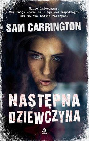 """""""Następna dziewczyna"""" - Sam Carrington"""
