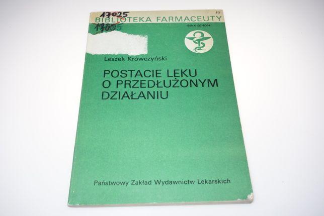 Postacie leku o przedłużonym działaniu L.Krówczyński