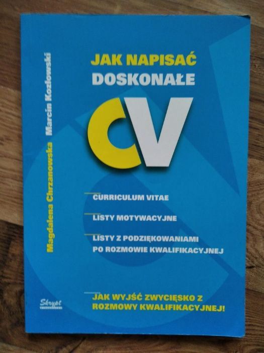 """""""Jak napisać doskonałe CV"""" Magdalena Chrzanowska, Marcin Kozłowski Żywiec - image 1"""