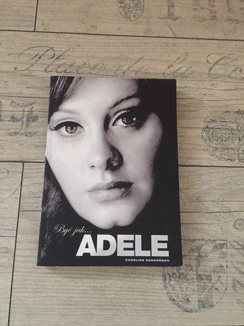 Być jak Adele Caroline Sandderson