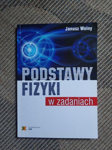 Podstawy fizyki Janusz Wolny JAK