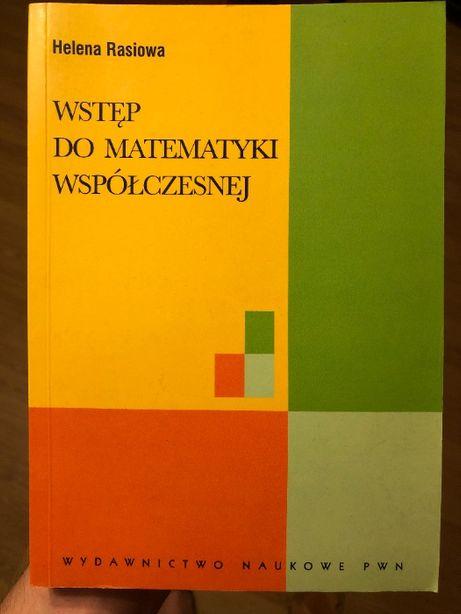 Wstęp do Matematyki Współczesnej Helena Rasiowa
