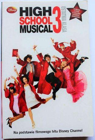 "Książka na PREZENT ""High School Musical 3"" NOWA"