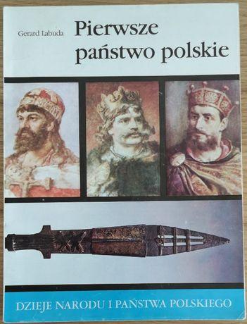 Pierwsze państwo polskie Gerard Labuda