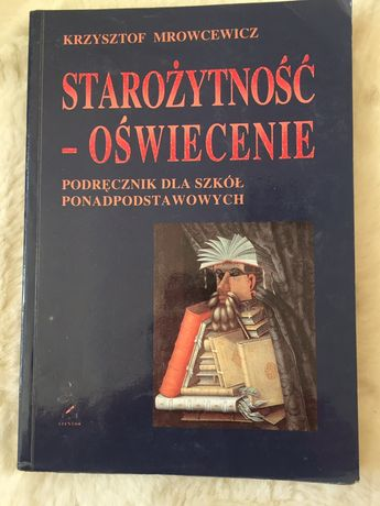 """Książka podręcznik """"Starożytność - Oświecenie""""K. Mrowcewicz"""