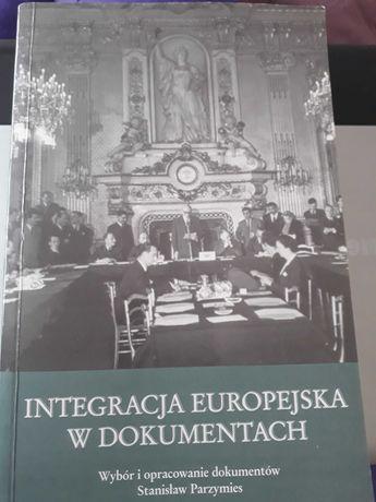 Integracja europejska w dokumentach