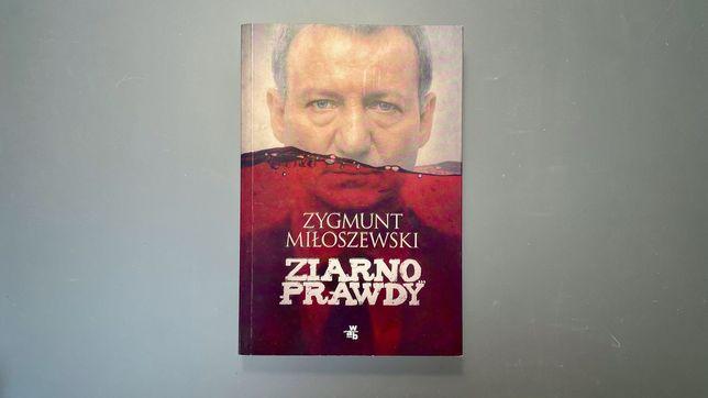 Ziarno prawdy ~Zygmunt Miłoszewski