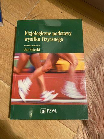 Fizjologiczne podstawy wyniku fizycznego Jan Górski