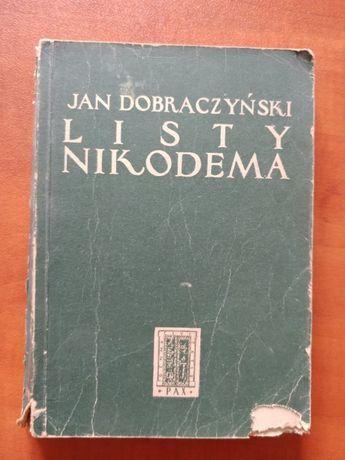 Jan Dobraczyński - Listy Nikodema