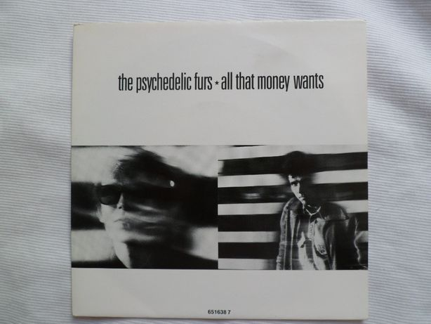 """The Psychedelic Furs """"All That Money Wants"""" 7"""" single"""