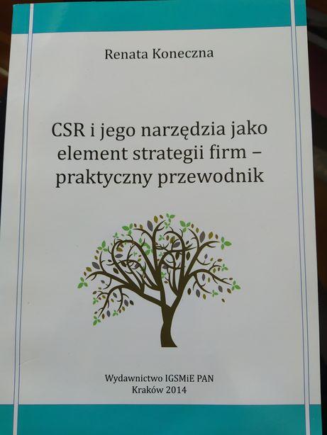 CSR i jego narzędzia jako element strategii firm-praktyczny przewodnik