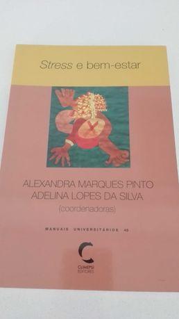 Stress e Bem-Estar - Alexandra Marques Pinto e Adelina Lopes da Silva