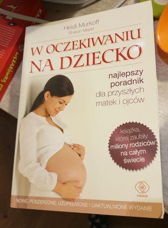 """W oczekiwaniu na dziecko"" Heidi Murkoff"