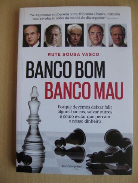 Banco Bom, Banco Mau de Rute Sousa Vasco