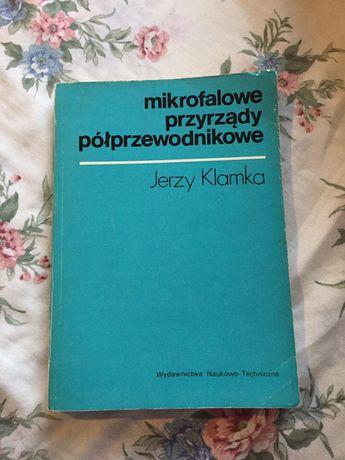 """""""milrofalowe przyrządy półprzewodnikowe"""" Jerzy Klamka"""