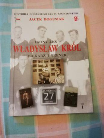 Ikony ŁKS Władysław Król-Piłkarz i Trener, Hokeista i Olimpijczyk