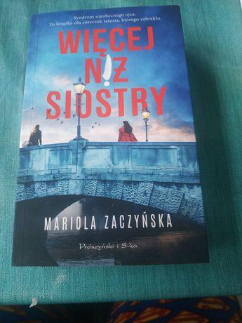 """""""Więcej niż siostry"""" Mariola Zaczyńska"""