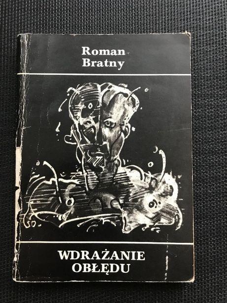 Wdrażanie obłędu | Roman Bratny