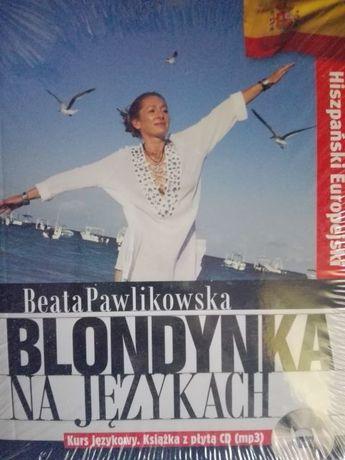 BEATA PAWLIKOWSKA Blondynka na językach. Hiszpański + CD (mp3) W FOLII