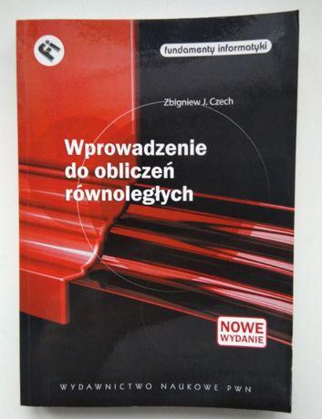 Wprowadzenie do obliczeń równoległych - Z. Czech