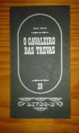 O cavaleiro das trevas - Paul Féval, edição dos anos 70