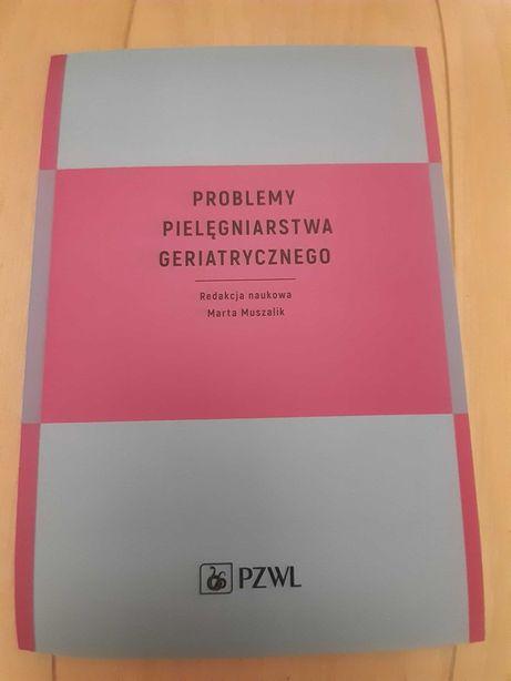 Problemy pielęgniarstwa geriatrycznego M. Muszalik 40 zł