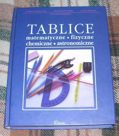 Tablice matematyczne- fizyczne- chemiczne -astronomiczne