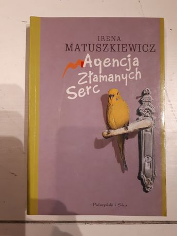 Agencja Złamanych Serc Irena Matuszkiewicz
